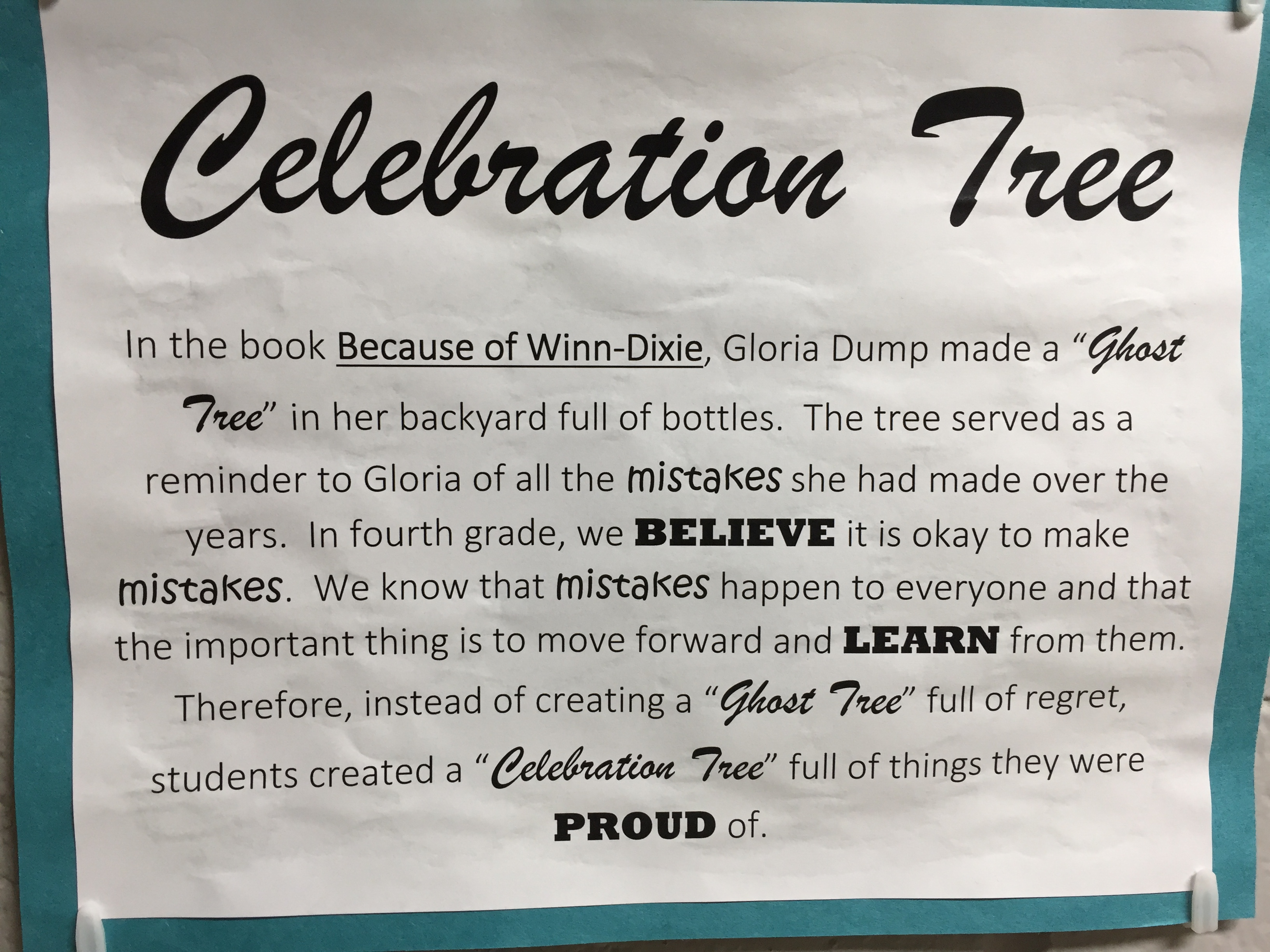 In 4th grade, we choose to learn from our mistakes and celebrate our accomplishments.